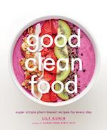 Good Clean Food af Lily Kunin