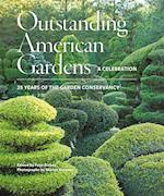 Outstanding American Gardens: A Celebration