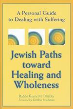 Jewish Paths Toward Healing and Wholeness