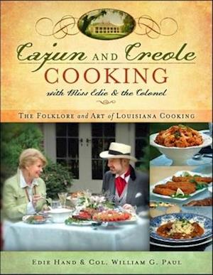 Bog, paperback Cajun and Creole Cooking with Miss Edie and the Colonel af Edie Hand, William G. Paul