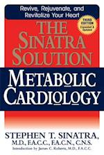 Sinatra Solution: Metabolic Cardiology (Revised, Updated)