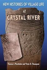 New Histories of Village Life at Crystal River af Victor D. Thompson, Thomas J. Pluckhahn