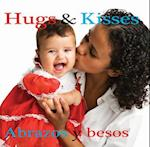 Abrazos y Besos / Hugs and Kisses af Rhea Wallace