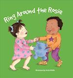 Ring Around the Rosie / La Vuelta a Rosita af Rhea Wallace