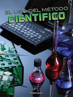 Bog, paperback El USO del Metodo Cientifico (Using the Scientific Method) af Kirsten Larson