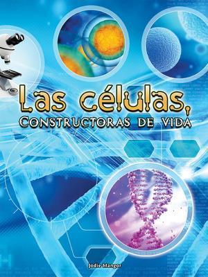 Bog, paperback Las Celulas, Constructoras de Vida (Cells af Jodie Mangor