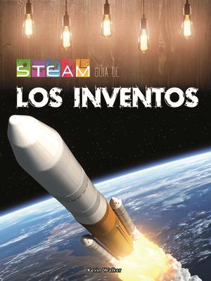 Bog, paperback Steam Guia Los Inventos (Steam Guides in Inventions) af Kevin Walker