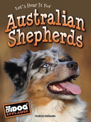 Bog, hardback Let's Hear it for Australian Shepherds af Precious McKenzie