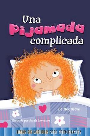 Bog, hardback Una Pijamada Dificil af Meg Greve