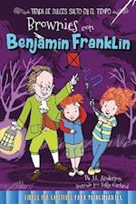 Brownies Con Benjamin Franklin (Tienda de Dulces Salto en el Tiempo Time Hop Sweets Shop)