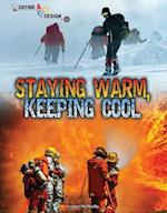 Staying Warm, Keeping Cool (Define and Design)