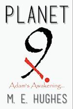 Planet Nine X: Adam's Awakening af M. E. Hughes