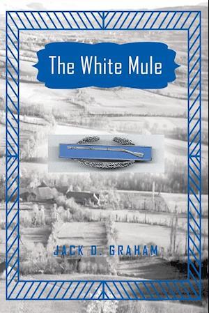 Bog, hæftet The White Mule af Jack D Graham