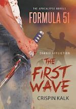 The Apocalypse Novels Formula 51, Zombie Affliction