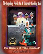 The Legendary Florida A&m University Marching Band the History of