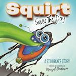 Squirt Saves the Day (Morgan James Kids)