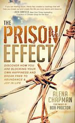 The Prison Effect