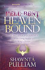 Hell Bent, Heaven Bound af Shawnta' Pulliam