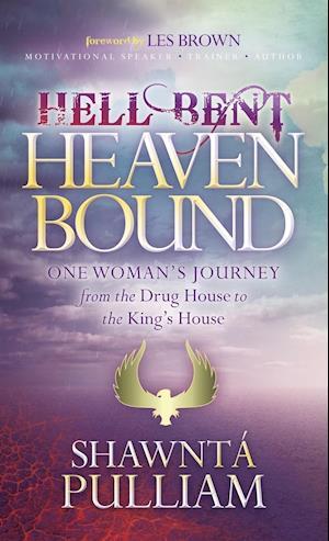 Bog, hardback Hell Bent Heaven Bound af Shawnta' Pulliam