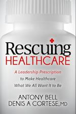 Rescuing Healthcare