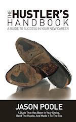 The Hustler's Handbook