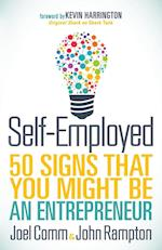 Self-Employed: 50 Signs That You Might Be an Entrepreneur