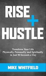 Rise + Hustle