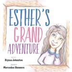 Esther's Grand Adventure