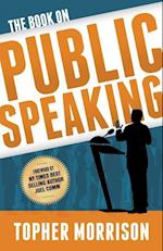 The Book on Public Speaking