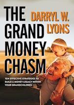 The Grand Money Chasm