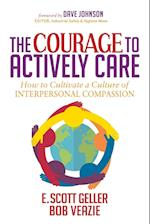 Courage to Actively Care: Cultivating a Culture of Interpersonal Compassion