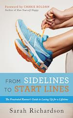 From Sidelines to Start Lines