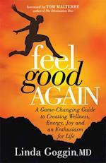 Feel Good Again