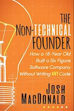 Non-Technical Founder: How a 16-Year Old Built a Six Figure Software Company Without Writing Any Code
