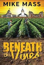 Beneath the Vines