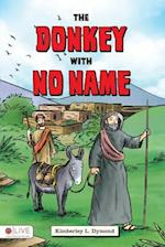 The Donkey with No Name