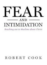 Fear and Intimidation