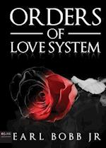 Orders of Love System