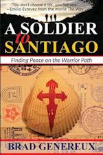 A Soldier to Santiago
