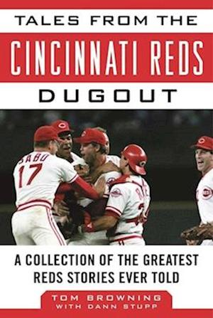 Bog, hardback Tales from the Cincinnati Reds Dugout af Tom Browning
