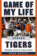 Game of My Life Auburn Tigers (Game of My Life)