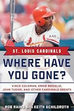St. Louis Cardinals Where Have You Gone? (Where Have You Gone?)