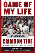 Game of My Life Alabama Crimson Tide (Game of My Life)