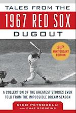 Tales from the 1967 Red Sox (Tales from the Team)