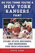So You Think You're a New York Rangers Fan? (So You Think Youre a Team Fan)