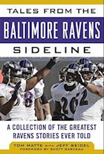 Tales from the Baltimore Ravens Sideline (Tales from the Team)