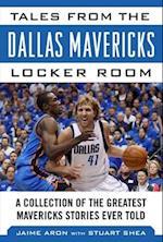 Tales from the Dallas Mavericks Locker Room (Tales from the Team)