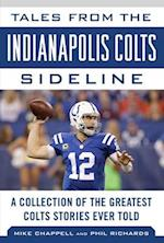 Tales from the Indianapolis Colts Sideline (Tales from the Team)