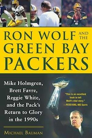 Ron Wolf and the Green Bay Packers