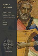 Psalms of the Faithful (Studies in Historical and Systematic Theology)